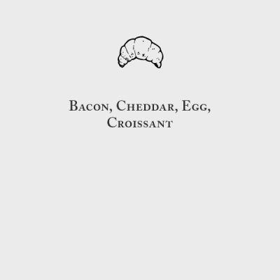 Bacon, Cheddar & Egg, Croissant